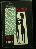 Romeo, Julie a tma BEZ OBÁLKY !!!