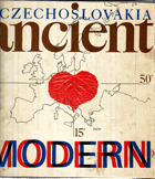 Czechoslovakia ancient and modern