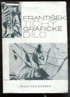 František Tichý - Grafické dílo - Obr. monografie