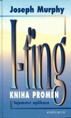 I-ťing - Kniha proměn - tajemství aplikace