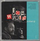 Jan Werich ...tiletý - Zdravice Werichových přátel k 6.2. 1965