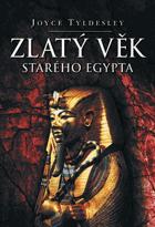 Zlatý věk starého Egypta