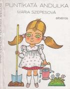 Puntíkatá Andulka - pro děti od 5 let