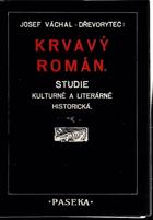 Krvavý román - studie kulturně a literárně historická