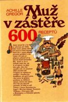 Muž v zástěře aneb literární kuchtění čili faire sa cuisine littéraire