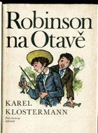 Robinson na Otavě a jiné příběhy ze Šumavy - Šumava