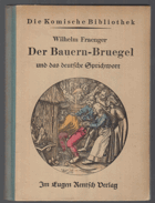 Der Bauern-Bruegel und das deutsche Sprichwort.