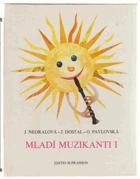 Mladí muzikanti. Učebnice hudební nauky. 1. díl, Knížka o hudbě pro 1. roč. lid. škol ...