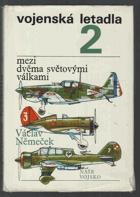 Vojenská letadla 2. sv. (Mezi dvěma světovými válkami)
