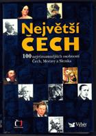 Největší Čech - 100 nejvýznamnějších osobností Čech, Moravy a Slezska