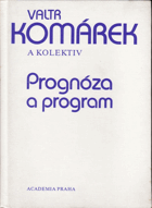 Prognóza a program
