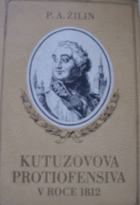 Kutuzovova protiofensíva v roce 1812 BEZ PŘEBALU