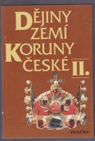 Dějiny zemí Koruny české. II, Od nástupu osvícenství po naši dobu