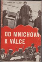 Od Mnichova k válce