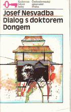 Dialog s doktorem Dongem - neskutečný cestopis