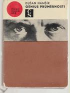 Génius průměrnosti - nová fakta a pohledy na Hitlerův konec