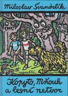 Kopyto, Mňouk a lesní netvor