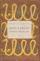 Don Carlos, infant španělský - Dramatická báseň BEZ PŘEBALU