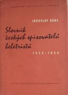 Slovník českých spisovatelů beletristů 1945-1956