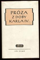 Próza z doby Karla IV. BEZ PŘEBALU