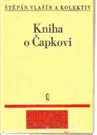 Kniha o Čapkovi - kolektivní monografie