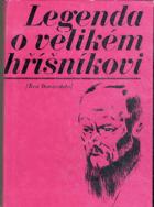 Legenda o velikém hříšníkovi - život Dostojevského