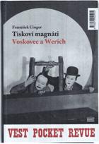 Tiskoví magnáti Voskovec a Werich - (Vest pocket revue) - (Lokální patriot)