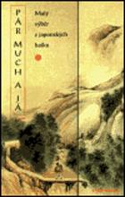 Pár much a já - malý výběr z japonských haiku
