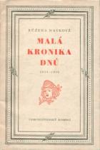 Malá kronika dnů  1934-1946