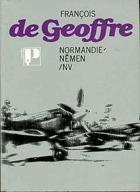 Normandie - Němen - vzpomínky letce