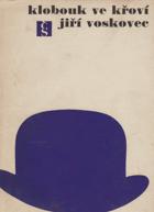 Klobouk ve křoví - výbor veršů V + W (1927-1947)
