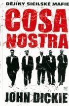 Cosa Nostra - dějiny sicilské mafie