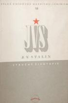 Josef Vissarionovič Stalin - stručný životopis