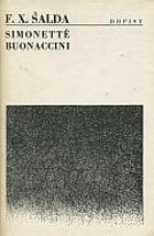 Dopisy Simonettě Buonaccini, pseud.