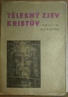 Tělesný zjev Kristův - (lékařsko-náboženská studie)