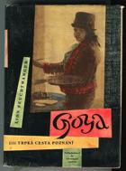 Goya čili Trpká cesta poznání BEZ OBÁLKY !!!