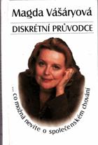 Diskrétní průvodce - co možná nevíte o společenském chování