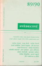 Svědectví - čtvrtletník pro politiku a kulturu. Ročník XXIII., dvojčíslo 89/90