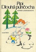 Pipi Dlouhá punčocha - Pro čtenáře od 6 let