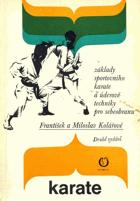 Karate - základy sportovního karate a úderové techniky pro sebeobranu