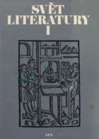 Svět literatury. Sv. I.