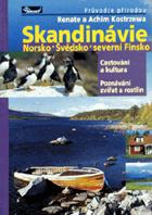 Skandinávie - Norsko, Švédsko, severní Finsko
