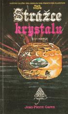Strážce krystalu