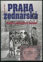 Praha zednářská - historie zednářství v Čechách