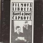 Filmová libreta.  Karel a Josef Čapkové