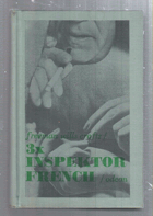 3x inspektor French. Protijed, Inspektor French a tragédie ve Starvelu, Případ dr. Earlea