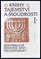 Knihy tajemství a moudrosti  I. - mimobiblické židovské spisy  pseudepigrafy