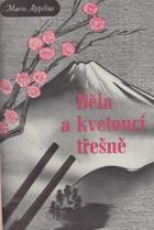 Děla a kvetoucí třešně - Nové Japonsko