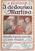 U dědouška Martina - Pohádky, legendy a povídky