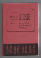 Dicta et regulae iuris, aneb, Právnické mudrosloví latinské